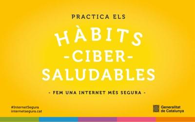 'Practica els hàbits Cibersaludables'