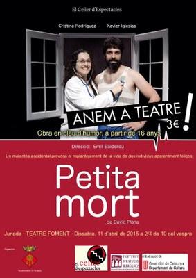 """La comèdia """"Petita mort"""", el dissabte 11 d'abril al Teatre Foment"""